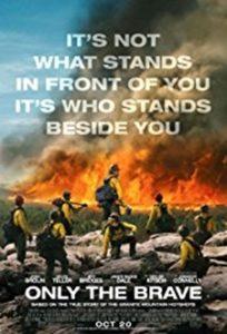 Samo za hrabre - Only the Brave 2017 Sinopsis Filma